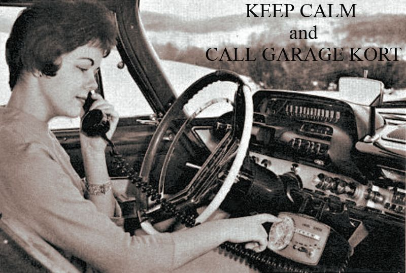 KEEP CALM and CALL GARAGE KORT